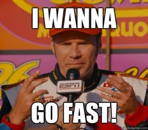 ricky bobby i want to go fast
